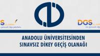 Anadolu Üniversitesinde Sınavsız Geçiş